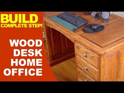Completed Step Build Your Wood Desk Home Office #Woodworking #Diy