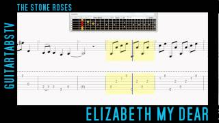 Elizabeth My Dear - The Stone Roses Video Guitar Tab + PDF