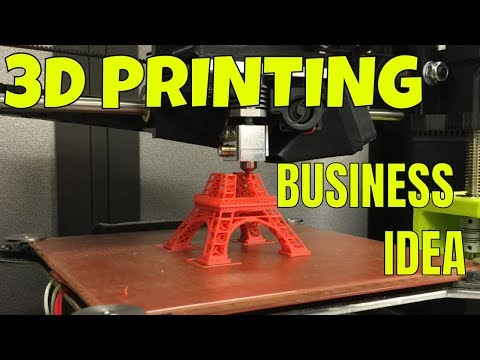 Business Idea for those of You into 3D Printing