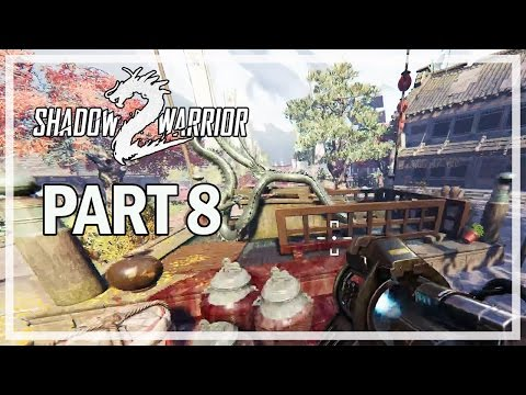 Shadow Warrior 2 - Let's Play Part 8 FLIRTY FISHING