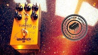 Wampler Tumnus Deluxe (Demo)