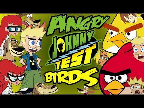 Angry Johnny Test(Johnny Test meets Angry birds)Parody