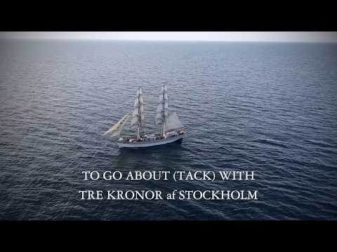 TO GO ABOUT (TACK) WITH TRE KRONOR af STOCKHOLM