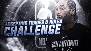 ACCEPTING EVERY TRADE + RULE CHALLENGE! NBA 2K18