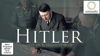 Adolf Hitler Wie er wirklich war
