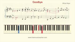 "How To Play Piano: Alicia Keys ""Goodbye"" Piano Tutorial by Ramin Yousefi"