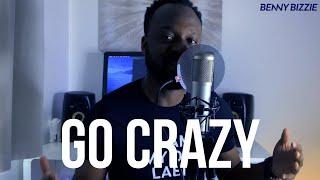 Benny Bizzie - #GoCrazy (Promotional Music Video)