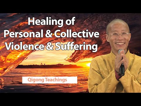 Healing of personal & collective and violence & Suffering