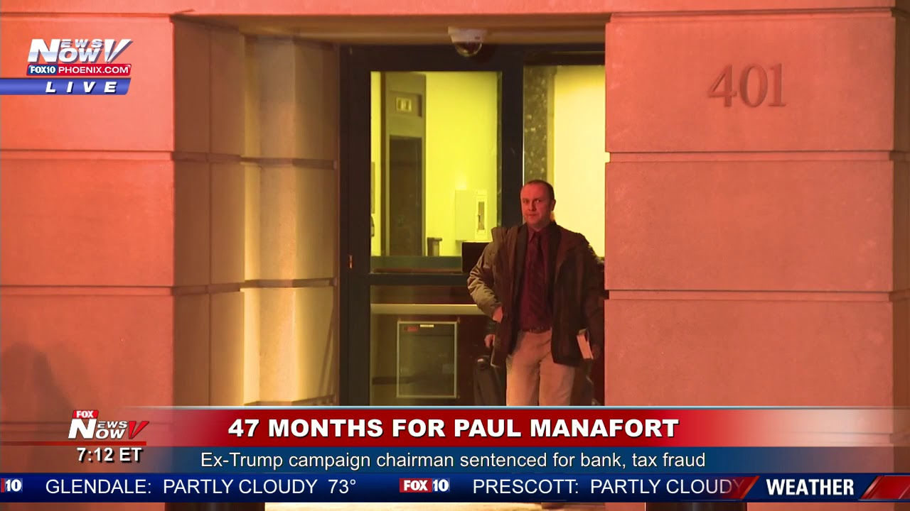 47 MONTHS: Ex-Trump Campaign Chairman Paul Manafort Sentenced for Bank, Tax Fraud