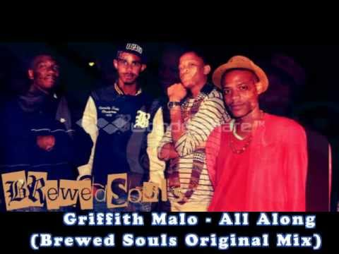 Griffith Malo - All Along (Brewed Souls Original Mix)
