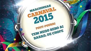 Baixar Marchinhas de Carnaval | Tem Nego Bebo Ai | Barril de Chope