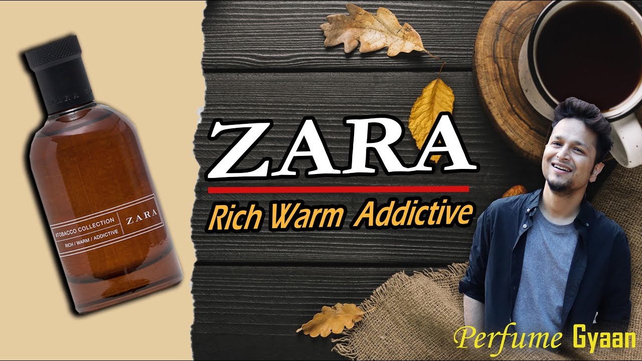 Zara-Rich Warm Addictive Tobacco Collection Review हिंदी में Paisa Wasool? Long-Lasting? For Dating?