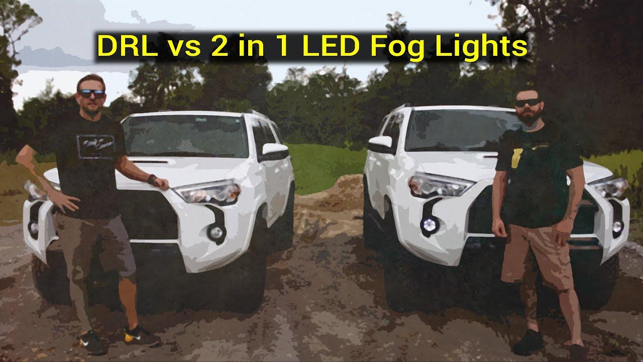 toyota 4runner drl vs 2 in 1 led fog lights  clay  u0026 john
