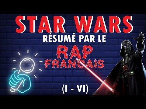 LE RÉSUMÉ DU RAP FRANÇAIS #4 : Star Wars