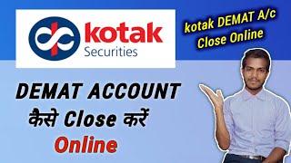 How To Close Kotak Securities Demat and Trading account online   Kotak Demat account closing process