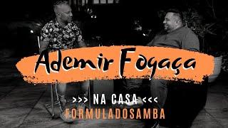 PEZINHO recebe ADEMIR FOGAÇA na casa Fórmula do Samba