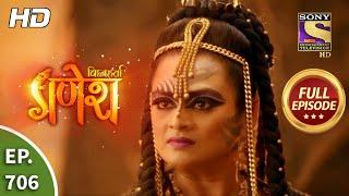Vighnaharta Ganesh - Ep 706 - Full Episode - 21st August, 2020