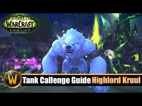 [WOW] 7.2 Tank Challenge Guide: Rückkehr des Hochlords (Kruul: mage tower)