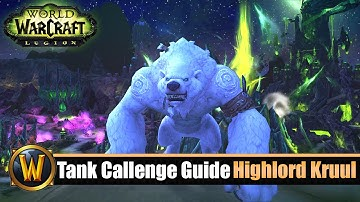 [WOW] 7.2 Tank Challenge Guide: Rückkehr des Hochlords (Kruul: mage tower)