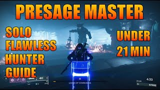 SIMPLE GUIDE - Master Presage Solo Flawless under 21 minutes on Hunter (WITH TIMESTAMPS) Destiny 2