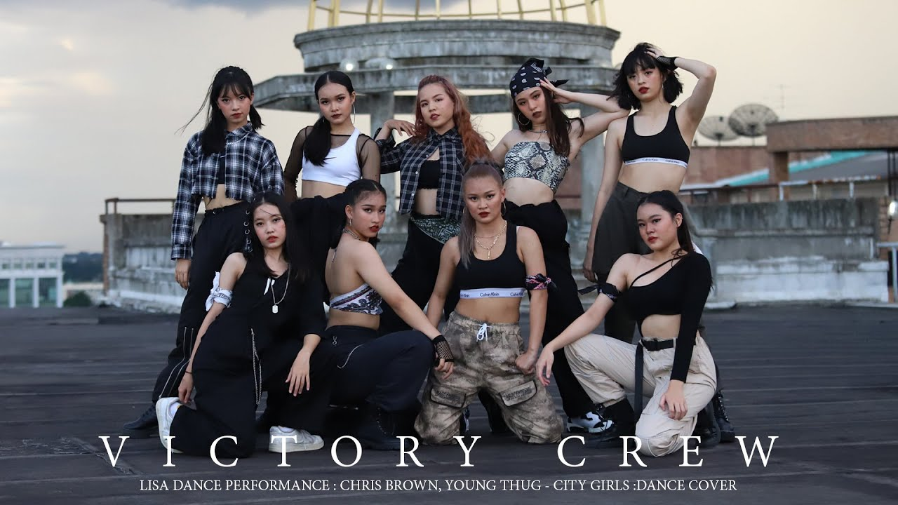 """LISA Dance Performance : Chris Brown, Young Thug - City Girls :Dance Cover by """"VICTORY CREW"""""""