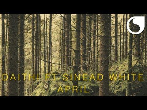 Daithi Ft. Sinead White - April (Official Audio)