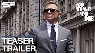NO TIME TO DIE : Bond 25   Title Teaser