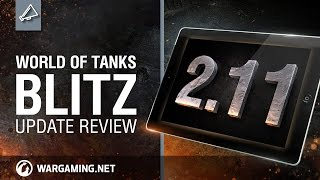 WoT Blitz - Update Review 2.11