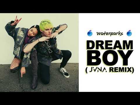 "Waterparks - ""Dream Boy"" (JVNA Remix)"
