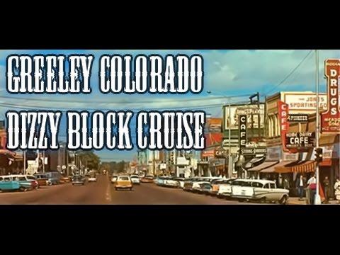 GREELEY COLORADO DIZZY BLOCK CRUISE 970 303 719 720 PART 2