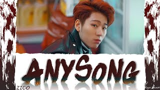 "ZICO (지코) - ""ANYSONG"" 아무노래 (Color Coded Lyrics Han/Rom/Eng/가사) (vostfr cc)"