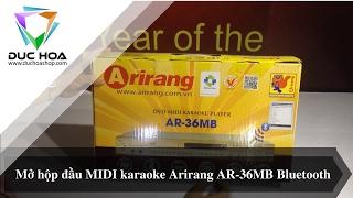 Đầu MIDI karaoke Arirang AR-36MB Bluetooth - Mở hộp và giới thiệu sản phẩm - duchoashop.com