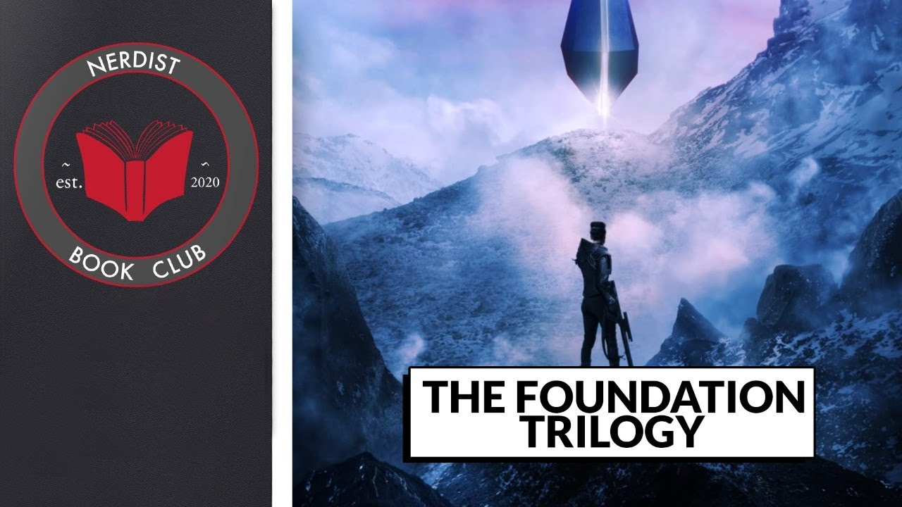 Nerdist Book Club - The Foundation Trilogy