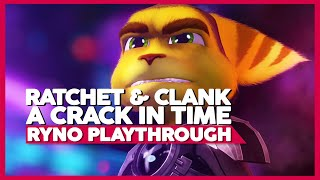 Ratchet And Clank: A Crack In Time | RYNO Only Playthrough | PS3 60ᶠᵖˢ | No Commentary