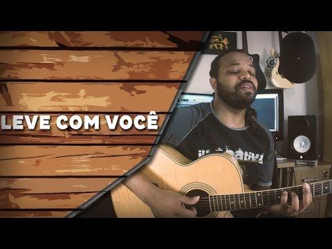 Leve com você - Natiruts (COVER) | Um canto, um violão.