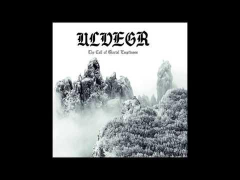 Ulvegr - The Call of Glacial Emptiness (Full Album)