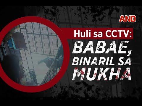 Huli sa CCTV - Babae, binaril sa mukha