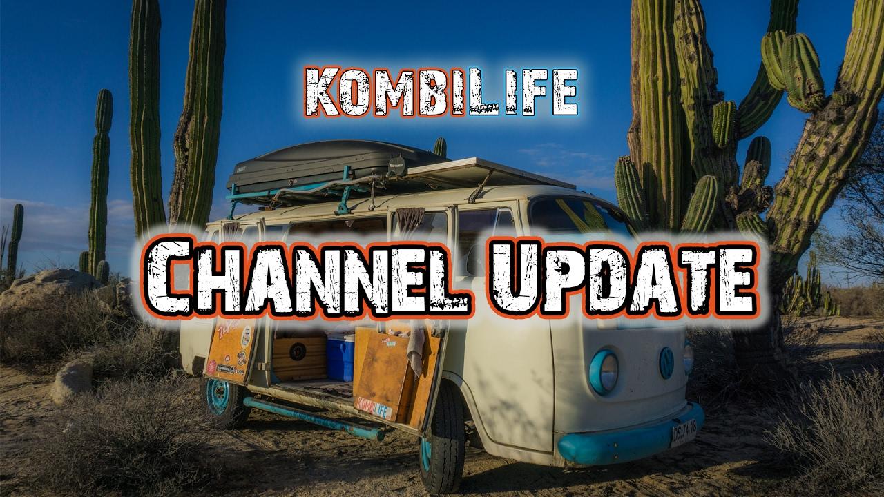Kombi Life Channel Update - YouTube