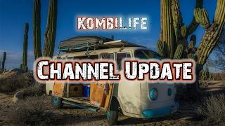 Kombi Life Channel Update