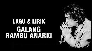 IWAN FALS - GALANG RAMBU ANARKI [LIRIK]