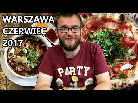 Gdzie WARTO zjeść w Warszawie? - NAJLEPSZE KNAJPY CZERWCA 2017 | GDZIE JA JEM #52