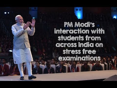 PM Modi's interaction with students from across India on stress free examinations