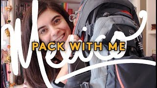 PACK WITH ME FOR MEXICO! What's in my backpack?   Female Travel