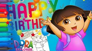 Dora The Explorer Happy Birthday   도라 생일   عيد ميلاد سعيد درة   Даша Путешественница С Днем Рождения