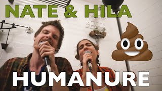 Humanure (Tiny Desk Contest 2018) | Nate & Hila