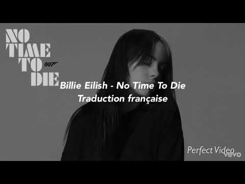 Billie Eilish - No Time To Die - Traduction Française