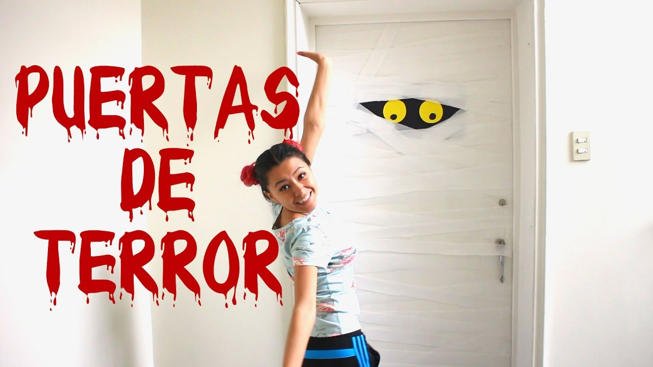 Decora tus puertas para halloween lorena g youtube for Puertas decoradas de la independencia