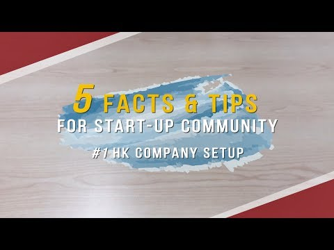 【5 FACTS & TIPS for Start-up Community】#1. HK Company Setup FAQs | BRIDGES