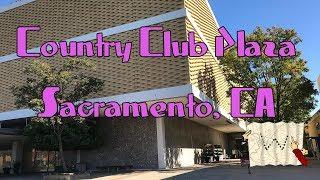 Country Club Plaza - Sacramento, CA