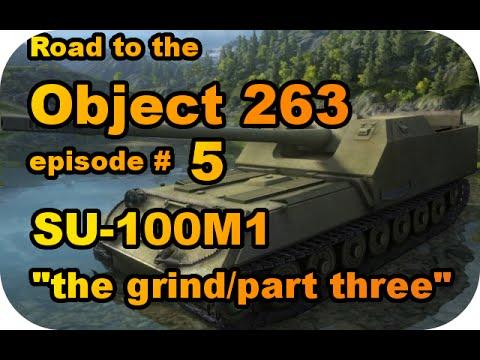 SU-100M1 The grind...part three RTC ep#5 (Soviet TD/World of Tanks Xbox)